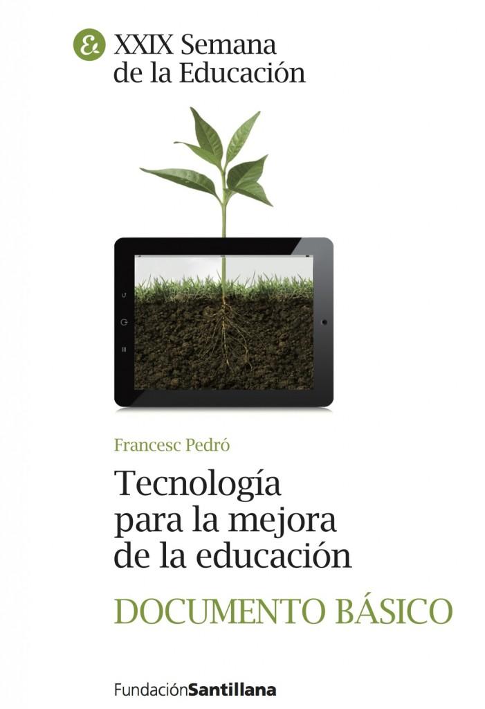 """Documento: """"Tecnología para la mejora de la Educación"""" de Francesc Pedró"""
