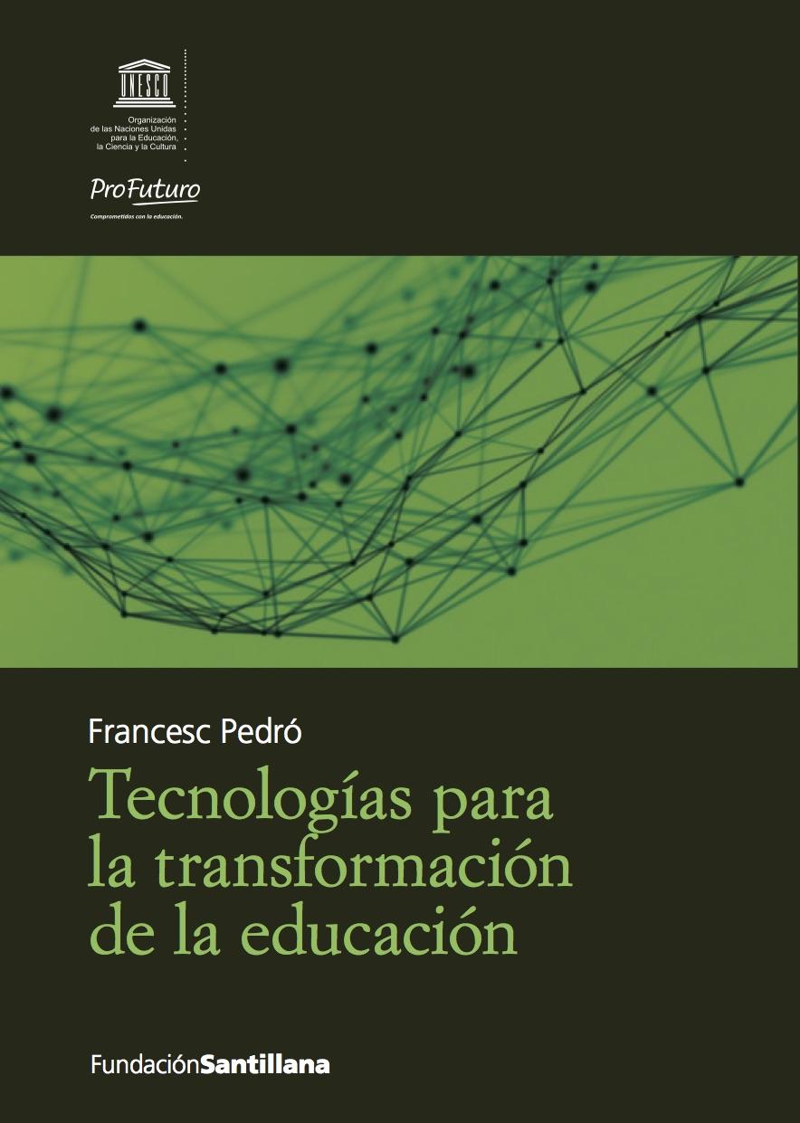 """Documento: """"Tecnologías para la transformación de la educación"""""""